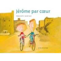 Jérôme par coeur - Thomas Scotto - Livre <br /><b>23.2 EUR</b> Livrenpoche.com