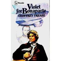 Violet for Bonaparte - Geoffrey Trease - Livre <br /><b>24.98 EUR</b> Livrenpoche.com