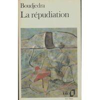 La répudiation - Rachid Boudjedra - Livre <br /><b>4.16 EUR</b> Livrenpoche.com