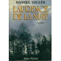 Laurence de la nuit - Daniel Gilles - Livre <br /><b>10.51 EUR</b> Livrenpoche.com