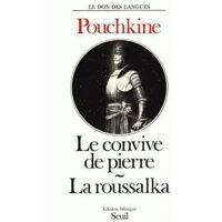 Le convive de pierre / La roussalka - Alexandre Pouchkine - Livre <br /><b>4.25 EUR</b> Livrenpoche.com