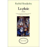 Le pluie - Rachid Boudjedra - Livre <br /><b>4.39 EUR</b> Livrenpoche.com