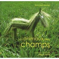 Les animaux des champs - Anne-Laure Witschger - Livre <br /><b>3.59 EUR</b> Livrenpoche.com