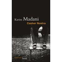 Casher nostra - Karim Madani - Livre <br /><b>4.39 EUR</b> Livrenpoche.com
