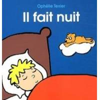 Il fait nuit - Ophélie Texier - Livre <br /><b>10.46 EUR</b> Livrenpoche.com