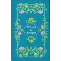 La messagère - Magali - Livre <br /><b>5.40 EUR</b> Livrenpoche.com