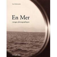 En mer. Voyages photographiques - Farid Abdelouahab - Livre <br /><b>13.20 EUR</b> Livrenpoche.com