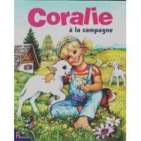 Coralie à la campagne - Gilberte Millour - Livre <br /><b>4.39 EUR</b> Livrenpoche.com