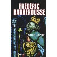 Frédéric Barberousse - Marcel Pacaut - Livre <br /><b>13.18 EUR</b> Livrenpoche.com