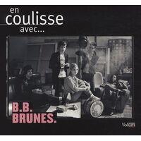 En coulisse avec... B.B. Brunes - Pierre-alexandre Bescos - Livre <br /><b>7.22 EUR</b> Livrenpoche.com