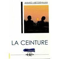 La ceinture - Ahmed Abodehman - Livre <br /><b>11.96 EUR</b> Livrenpoche.com