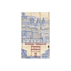 Pereira prétend - Antonio Tabucchi - Livre