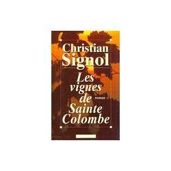 Les vignes de Sainte-Colombe - Signol Christian - Livre