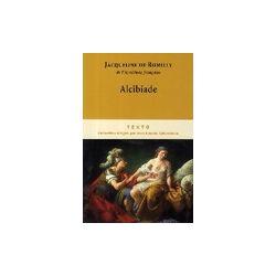 Alcibiade - Jacqueline De Romilly - Livre