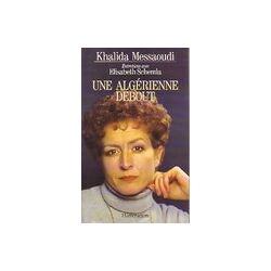 Une algérienne debout - Elisabeth Messaoudi - Livre