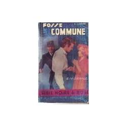 Fosse commune - A. Savignac - Livre