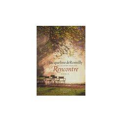 Rencontre - Jacqueline De Romilly - Livre