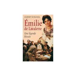 Emilie de Lavalette - Schlogel Gilbert - Livre
