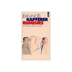Rumeurs - Jean-Noël Kapferer - Livre