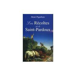 Les récoltes de la Saint-Pardoux - Henri Pigaillem - Livre