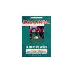Leçons de football. La coupe du monde - Bernard Lebourg - Livre