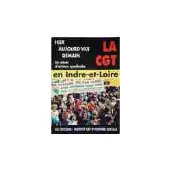 La CGT en Indre-et-Loire - Collectif - Livre