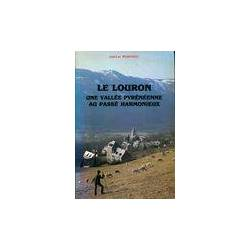 Le Louron une vallée pyrénéenne au passé harmonieux - Jean-Luc Morinière - Livre