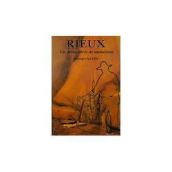 Rieux un demi siècle de mutations - Georges Le Cler - Livre
