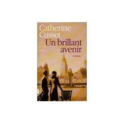 Un brillant avenir - Catherine Cusset - Livre