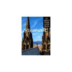 Clermont, la grâce d'une cathédrale - Collectif - Livre