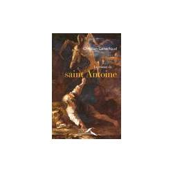 Le roman de saint Antoine - Christian Ganachaud - Livre