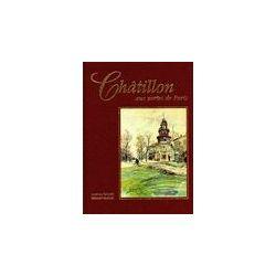 Chatillon aux portes de Paris - martial Leroux - Livre