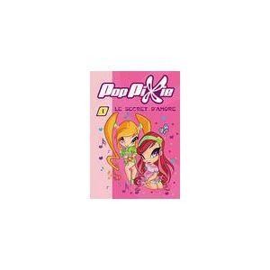 PopPixie Tome I : Le secret d'Amore - XXX - Livre