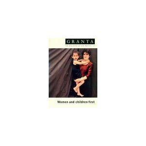 Granta n°67 : Women and children first - Ian Jack - Livre