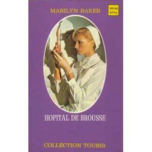 Hôpital de brousse - Marilyn Baker - Livre - Publicité