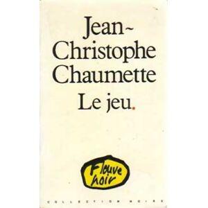 Le jeu - Jean-Christophe Chaumette - Livre - Publicité