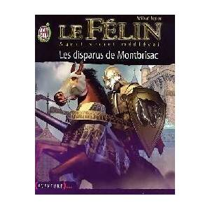 Le Félin Tome IV : Les disparus de Montbrisac - Arthur Ténor - Livre - Publicité