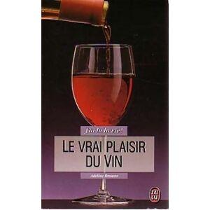 Le vrai plaisir du vin - Adeline Brousse - Livre - Publicité