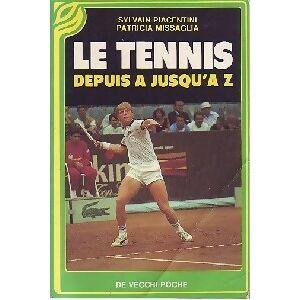 Le tennis depuis A jusqu'à Z - Patricia Missaglia - Livre - Publicité