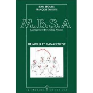M.B.S.A., Management By Smiling Around - François Brousse - Livre - Publicité