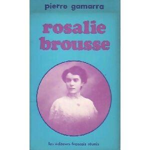 Rosalie Brousse - Pierre Gamarra - Livre - Publicité