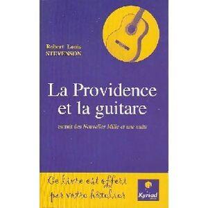La providence et la guitare / Providence and the guitar - Robert Louis Stevenson - Livre - Publicité