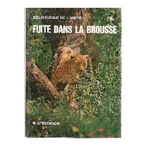 Fuite dans la brousse - William Stevenson - Livre - Publicité