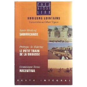 Samarcande / Le petit train de la brousse / Argentina - Dominique Maalouf - Livre - Publicité