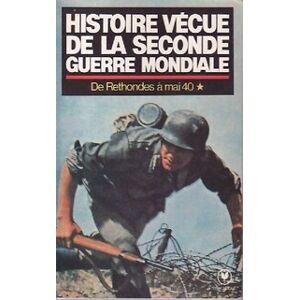 Histoire vécue de la seconde guerre mondiale Tome I : De Rethondes à mai 40 - Abraham Rothberg - Livre - Publicité