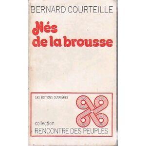 Nés de la brousse - Bernard Courteille - Livre - Publicité