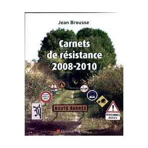 Carnets de résistance 2008-2010 - Jean Brousse - Livre - Publicité