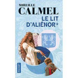Le lit d'Alienor Tome I - Mireille Calmel - Livre - Publicité