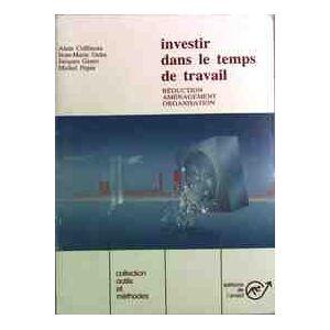 Investir dans le temps de travail - Alain Coffineau - Livre - Publicité