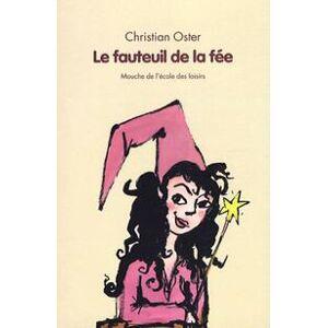Le fauteuil de la fée - Christian Oster - Livre - Publicité